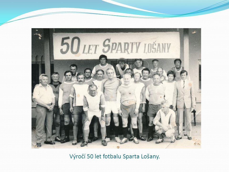 Výročí 50 let fotbalu Sparta Lošany.
