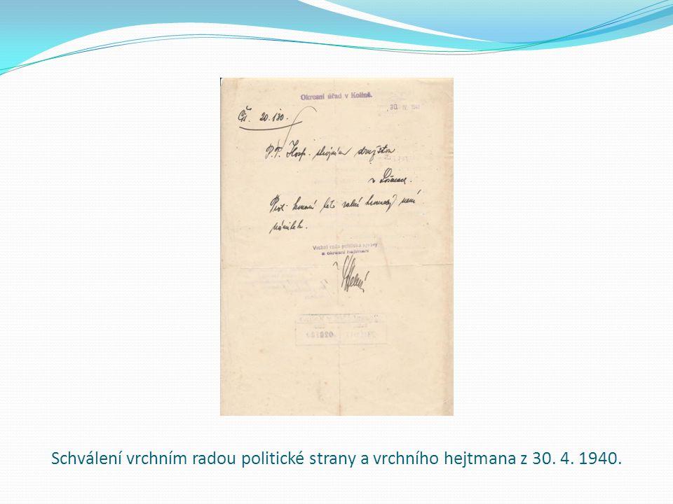 Schválení vrchním radou politické strany a vrchního hejtmana z 30. 4. 1940.