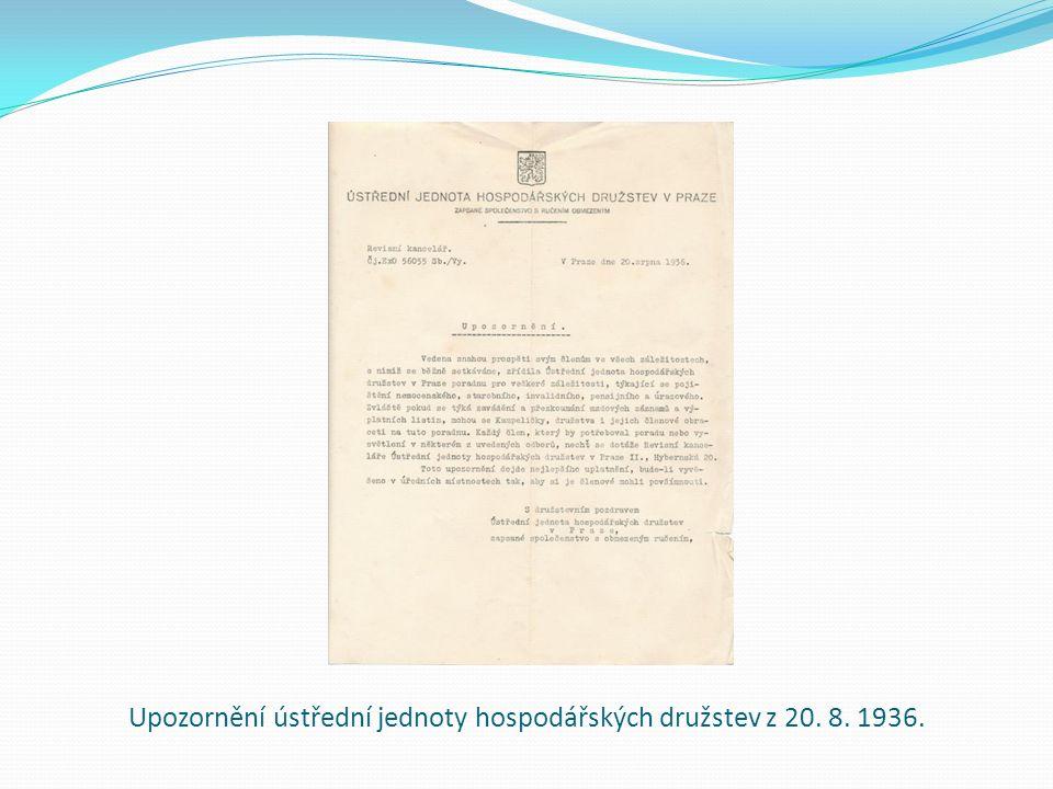 Upozornění ústřední jednoty hospodářských družstev z 20. 8. 1936.