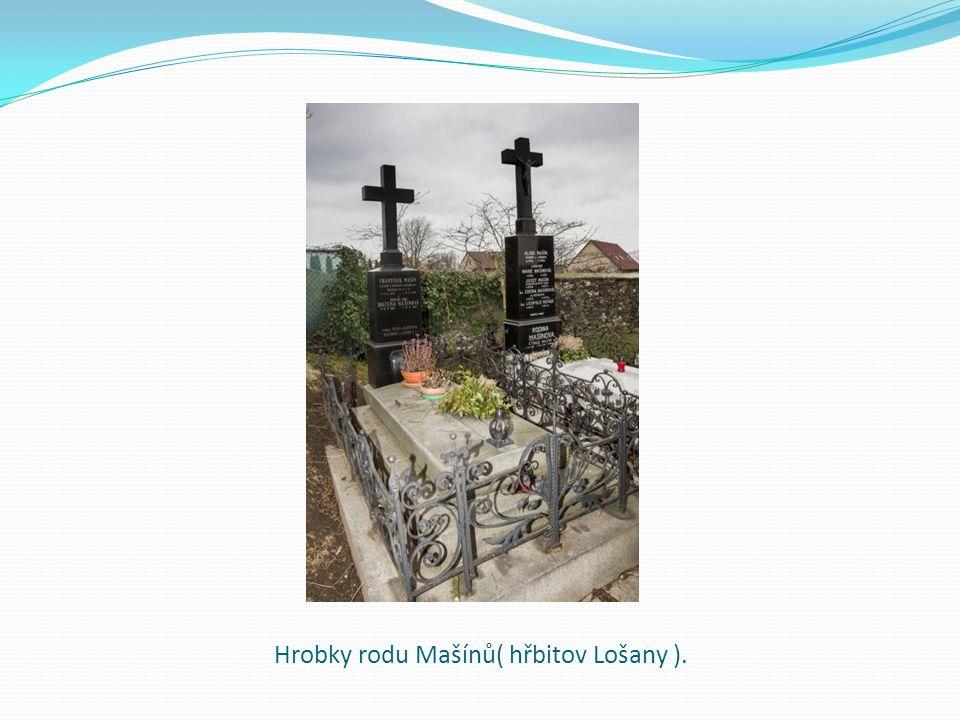 Hrobky rodu Mašínů( hřbitov Lošany ).