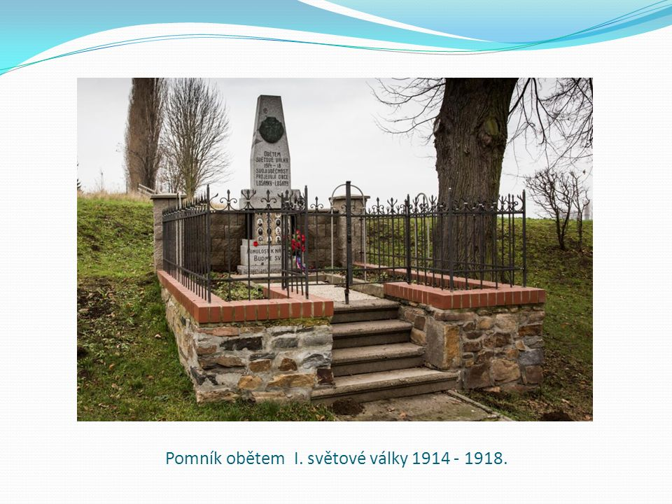 Pomník obětem I. světové války 1914 - 1918.