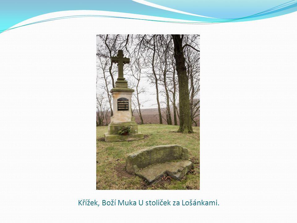 Křížek, Boží Muka U stoliček za Lošánkami.
