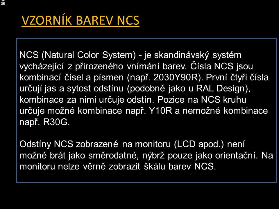 Odstíny NCS - vzorkovník NCS NCS (Natural Color System) - je skandinávský systém vycházející z přirozeného vnímání barev. Čísla NCS jsou kombinací čís