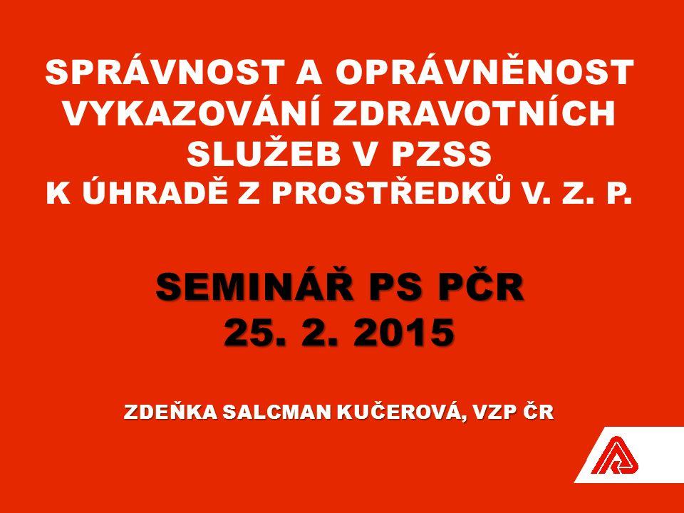 SEMINÁŘ PS PČR 25. 2.