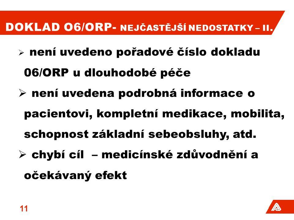 DOKLAD O6/ORP- NEJČASTĚJŠÍ NEDOSTATKY – II.