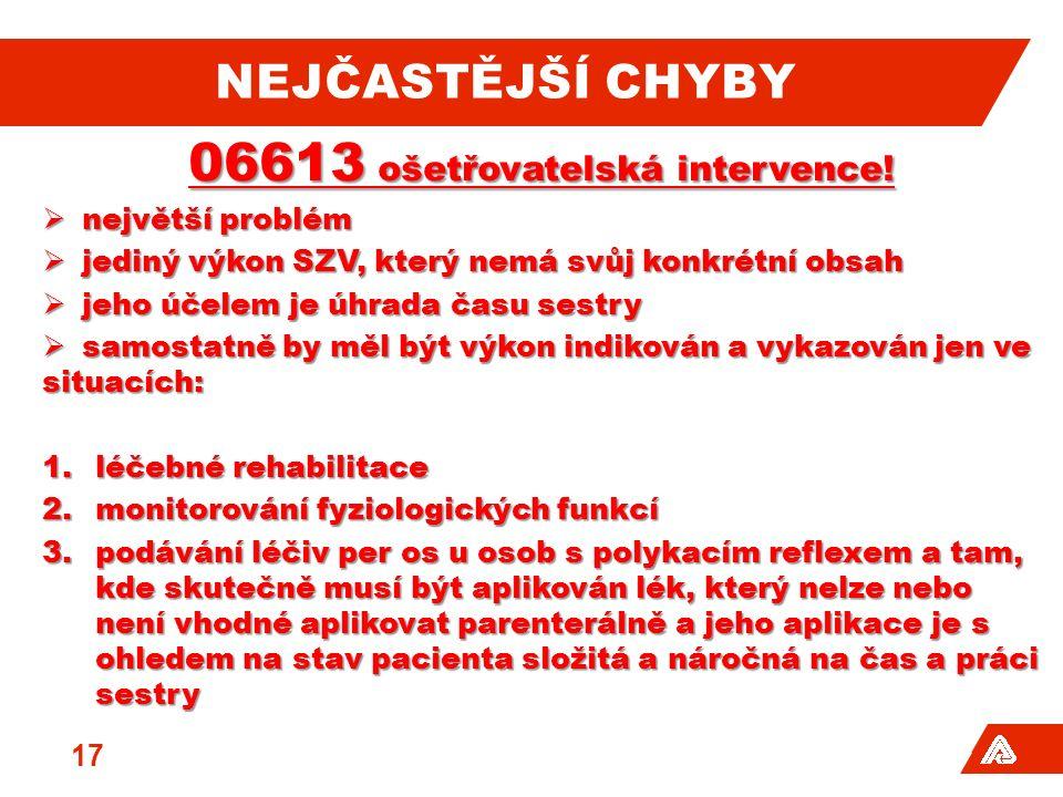 NEJČASTĚJŠÍ CHYBY 06613 ošetřovatelská intervence.