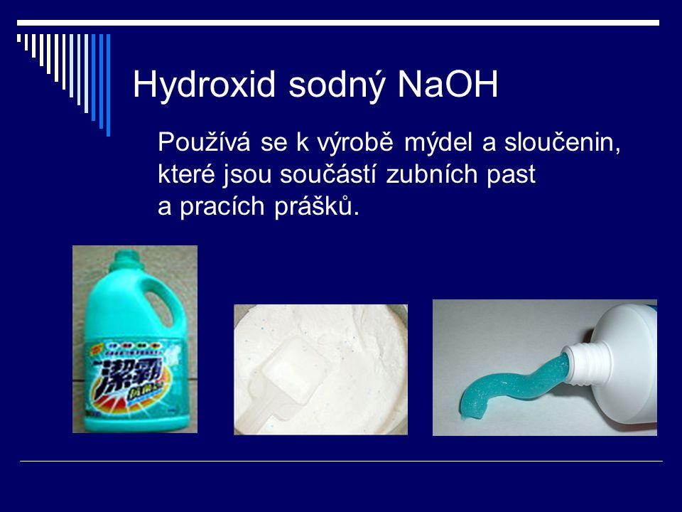 Hydroxid sodný NaOH Je obsažen v prostředcích k odstraňování starých nátěrů.