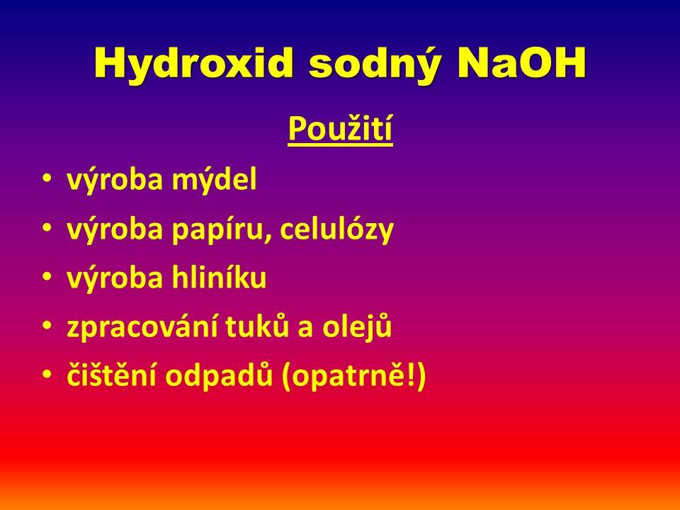 Hydroxid sodný NaOH reakce s Al – video 1, video 2video 1video 2 rozpouštění skla – video 3video 3 reakce s CO 2 – video 4video 4 titrace: HCl + NaOH – video 5video 5