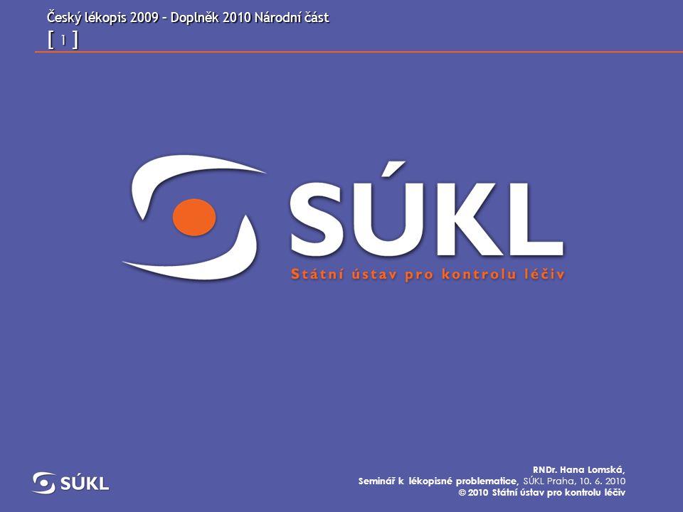 Český lékopis 2009 – Doplněk 2010 Národní část [ 2 ] RNDr.