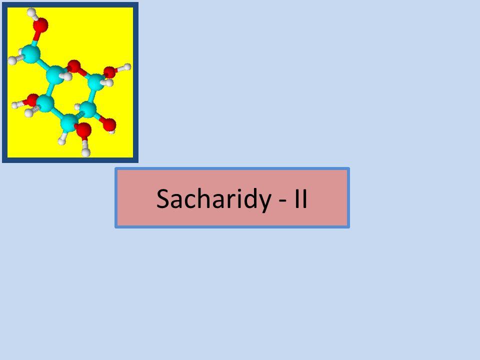 Sacharidy - II