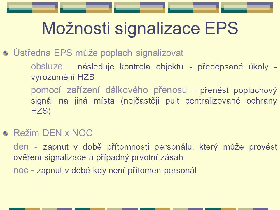 Rozdělení SHZ podle způsobu ovládání: ruční ovládání ovládaná samočinně signálem od EPS autonomní spouštěcí mechanismy dle požitého hasiva:
