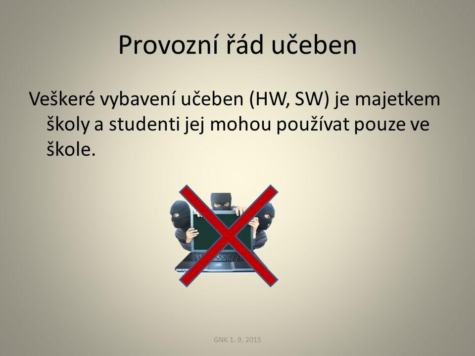 Provozní řád učeben Veškeré vybavení učeben (HW, SW) je majetkem školy a studenti jej mohou používat pouze ve škole.