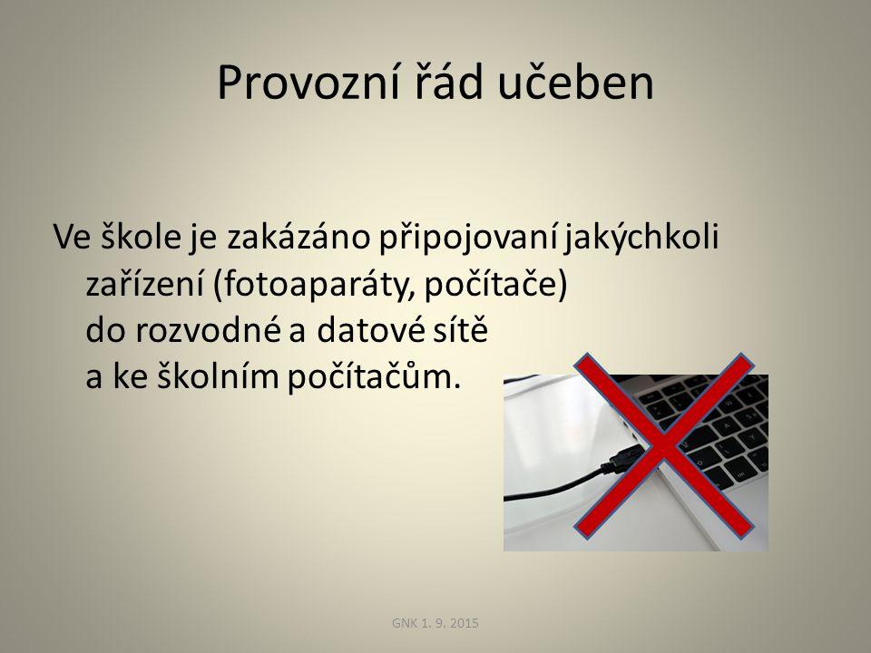 Provozní řád učeben Ve škole je zakázáno připojovaní jakýchkoli zařízení (fotoaparáty, počítače) do rozvodné a datové sítě a ke školním počítačům.