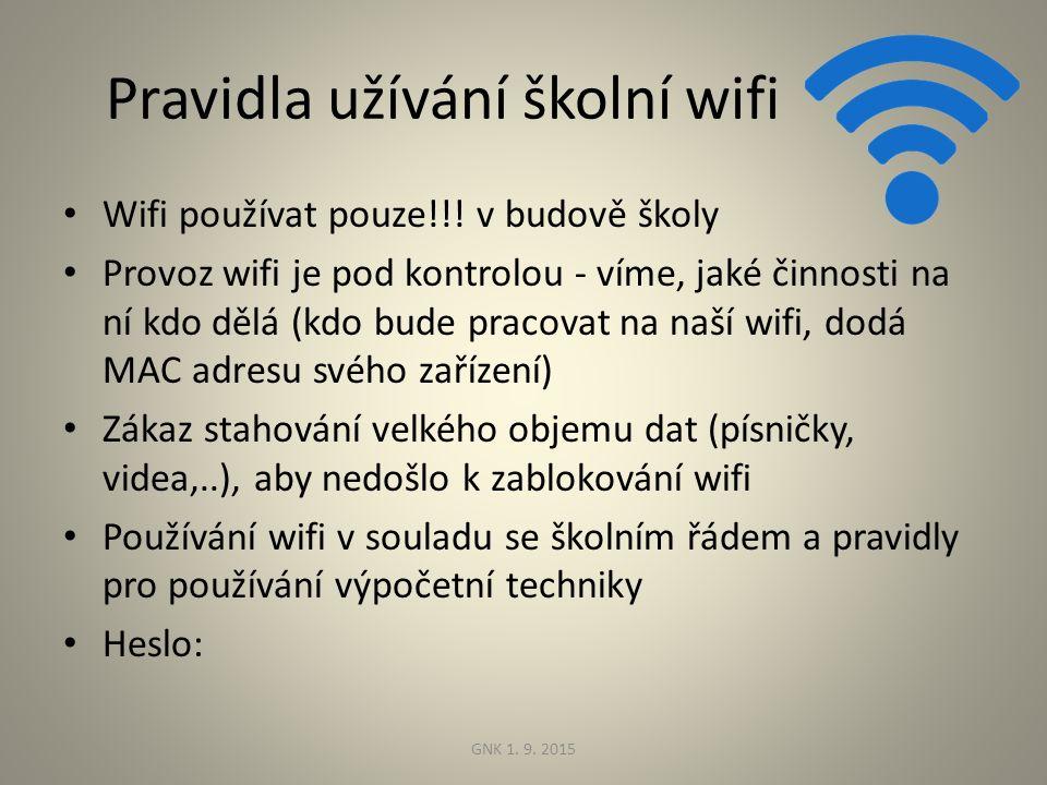 Pravidla užívání školní wifi Wifi používat pouze!!.
