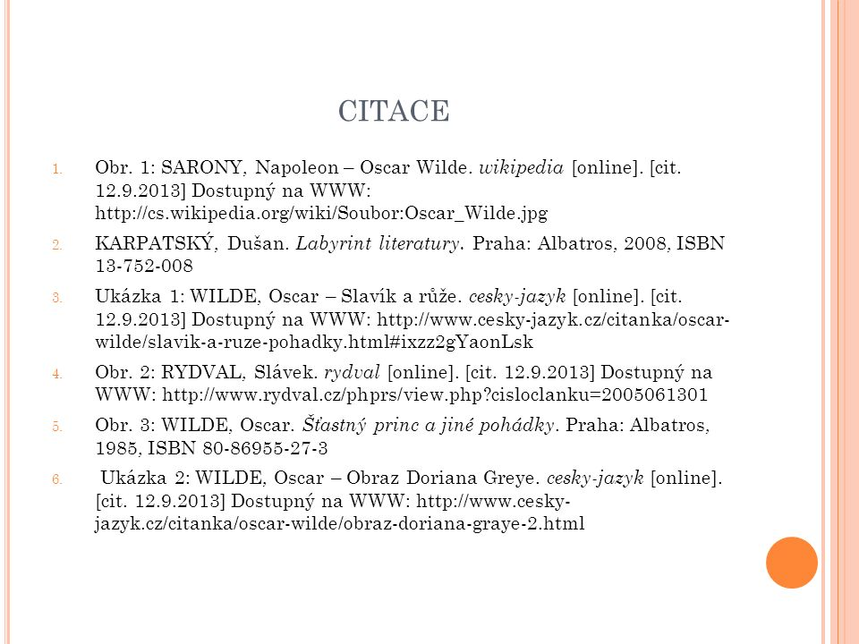 CITACE 1. Obr. 1: SARONY, Napoleon – Oscar Wilde.