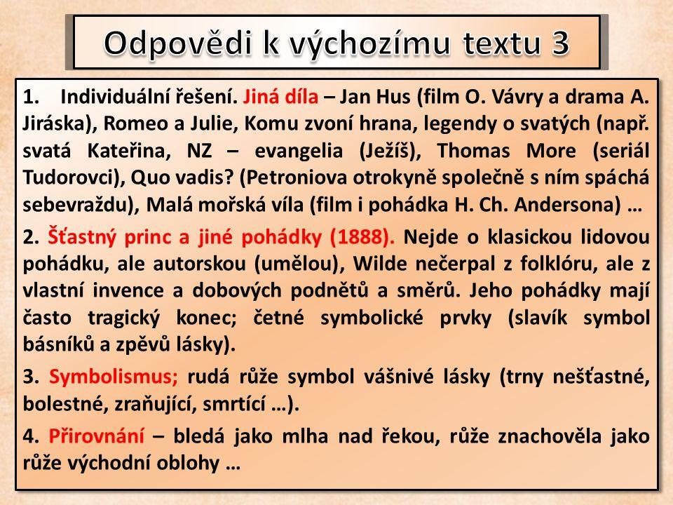 1.Individuální řešení. Jiná díla – Jan Hus (film O.