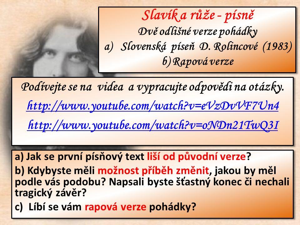 Podívejte se na videa a vypracujte odpovědi na otázky. http://www.youtube.com/watch?v=eVzDvVF7Un4 http://www.youtube.com/watch?v=oNDn21TwQ3I Podívejte