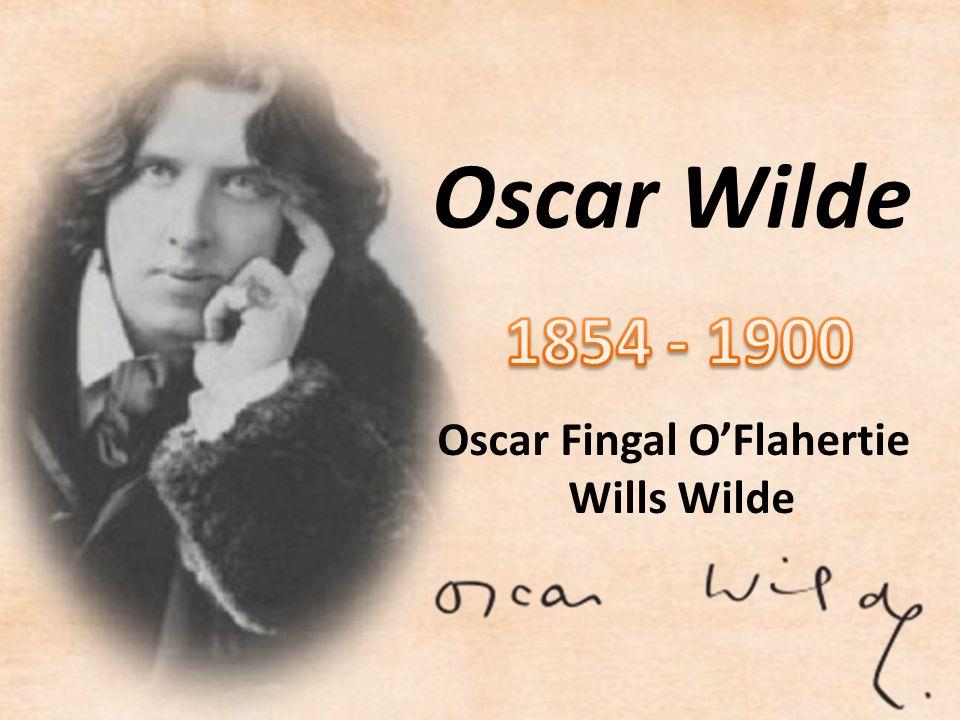 Oscar Wilde Oscar Fingal O'Flahertie Wills Wilde