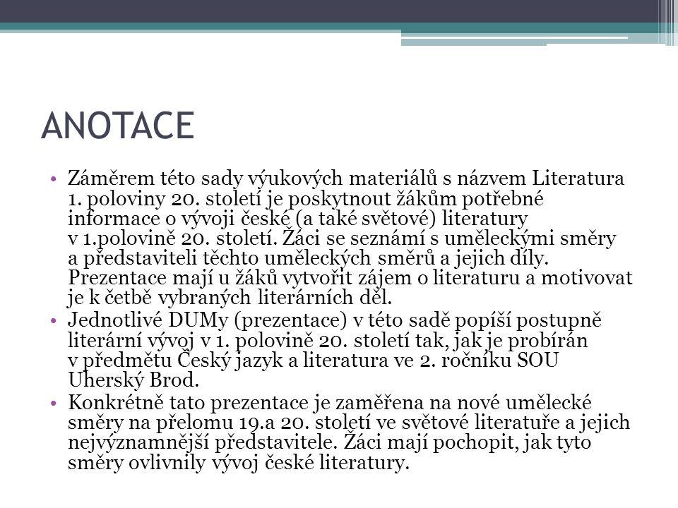 ANOTACE Záměrem této sady výukových materiálů s názvem Literatura 1.