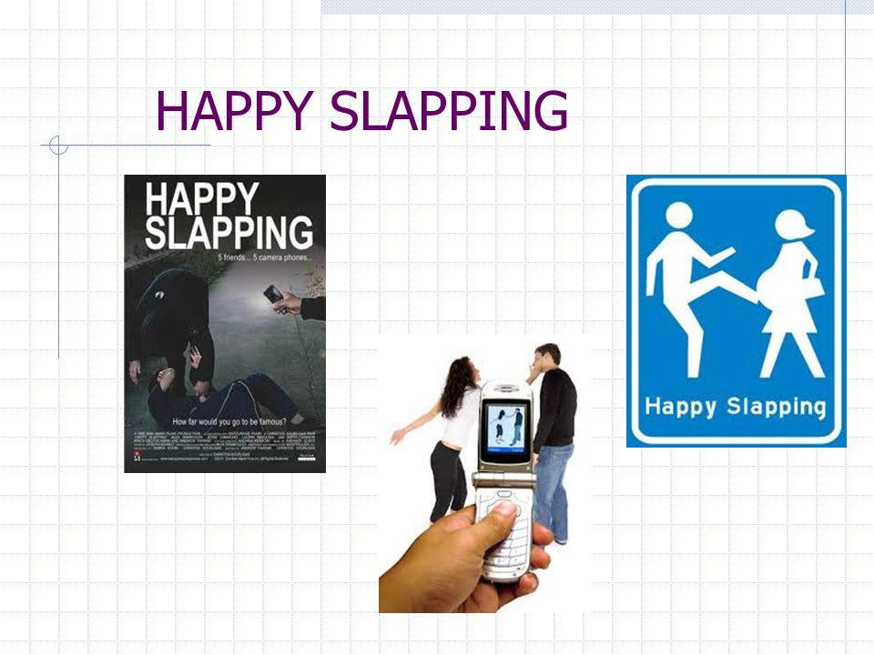 HAPPY SLAPPING