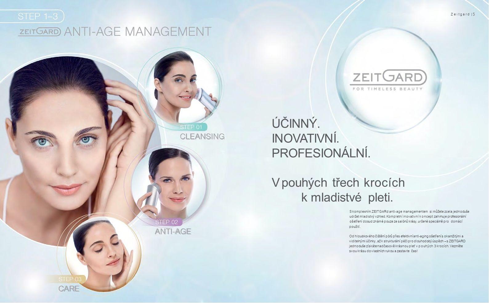 Zeitgard | 7 ZEITGARD Systém pro čištění pleti je prvním krokem účinného a dlouhodobého anti-age ošetření.