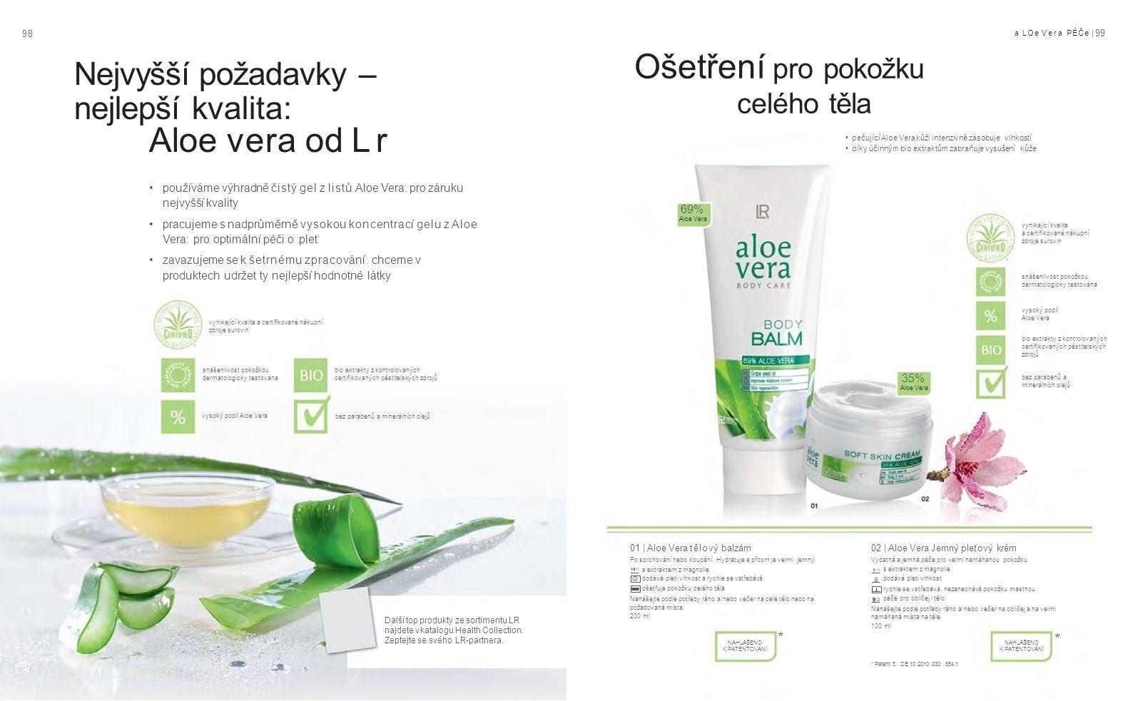 9898 a LOe Vera PÉČe | 99 01 | Aloe Vera tělový balzám Po sprchování nebo koupání.