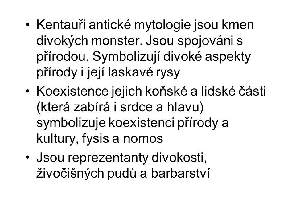 Kentauři antické mytologie jsou kmen divokých monster.