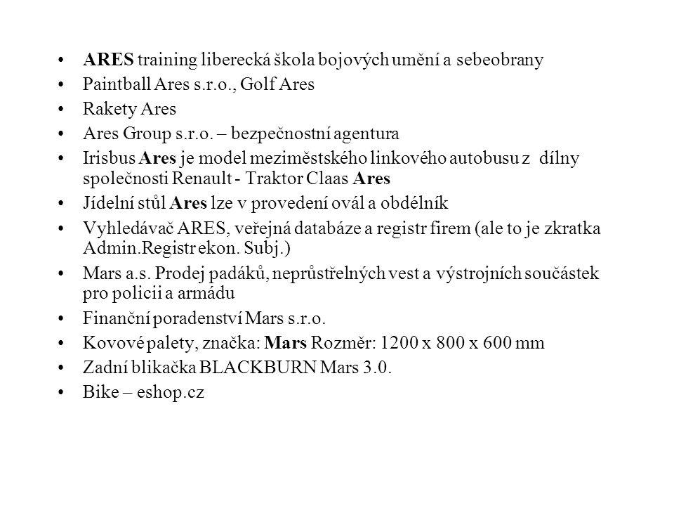 ARES training liberecká škola bojových umění a sebeobrany Paintball Ares s.r.o., Golf Ares Rakety Ares Ares Group s.r.o.