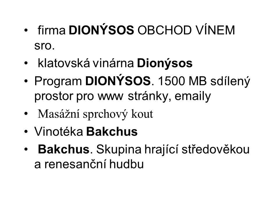 firma DIONÝSOS OBCHOD VÍNEM sro.klatovská vinárna Dionýsos Program DIONÝSOS.