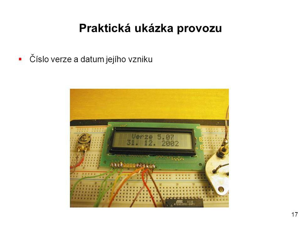 17 Praktická ukázka provozu  Číslo verze a datum jejího vzniku