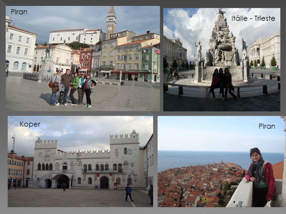 Piran Itálie - Trieste Koper