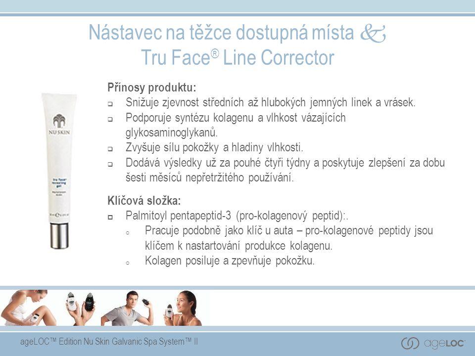 ageLOC™ Edition Nu Skin Galvanic Spa System™ II Přínosy produktu:  Snižuje zjevnost středních až hlubokých jemných linek a vrásek.