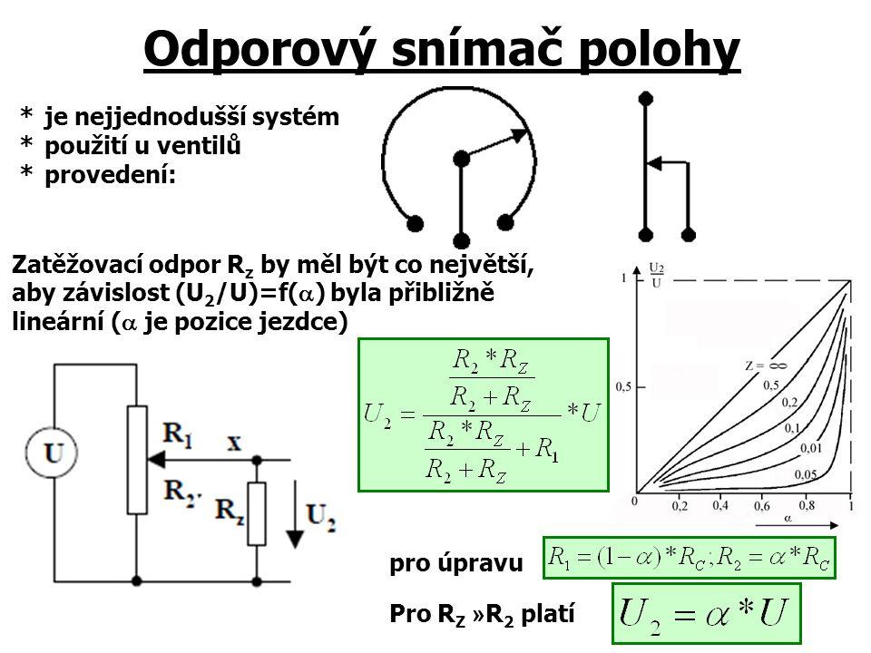 Odporový snímač polohy *je nejjednodušší systém *použití u ventilů *provedení: Zatěžovací odpor R z by měl být co největší, aby závislost (U 2 /U)=f(