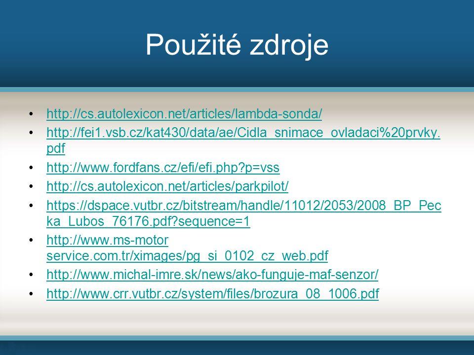 Použité zdroje http://cs.autolexicon.net/articles/lambda-sonda/ http://fei1.vsb.cz/kat430/data/ae/Cidla_snimace_ovladaci%20prvky.