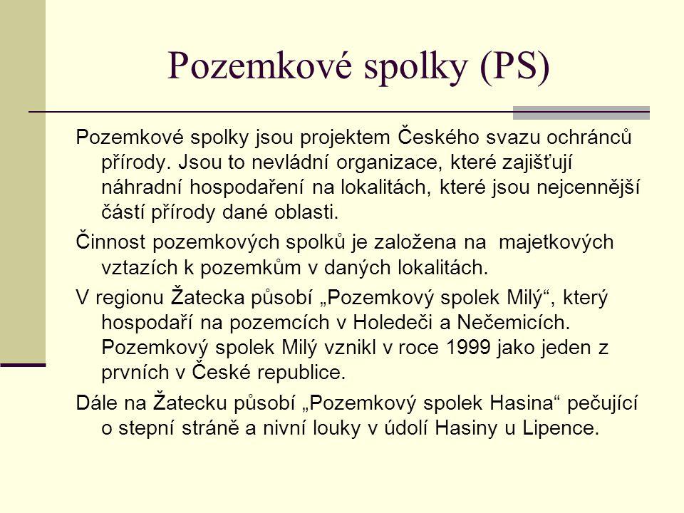 Pozemkové spolky (PS) Pozemkové spolky jsou projektem Českého svazu ochránců přírody. Jsou to nevládní organizace, které zajišťují náhradní hospodařen