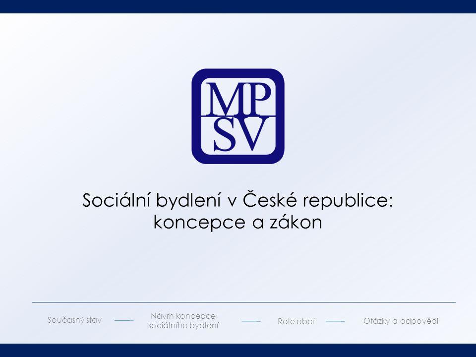 Koncepci připravilo MPSV jako hlavní gestor, spolugestorem MMR a ministr pro lidská práva, rovné příležitosti a legislativu.