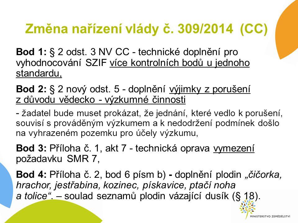 Změna nařízení vlády č. 309/2014 (CC) Bod 1: § 2 odst.