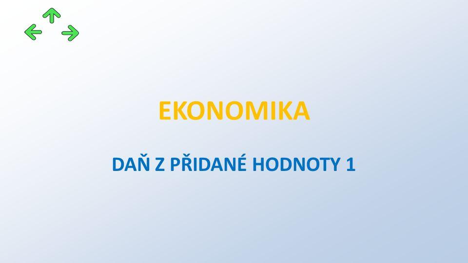 Intrakomunitární dodávky Český plátce prodává neplátci do jiné země EU => prodá za cenu včetně DPH a DPH odvede v ČR.