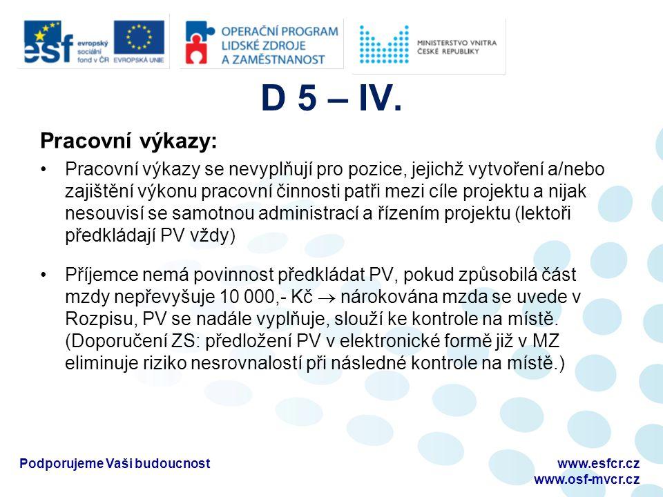 D 5 – IV.