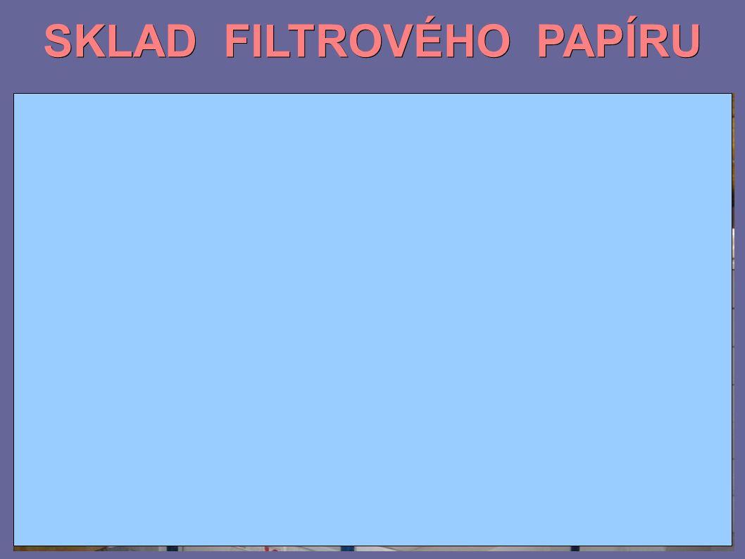 SKLAD FILTROVÉHO PAPÍRU