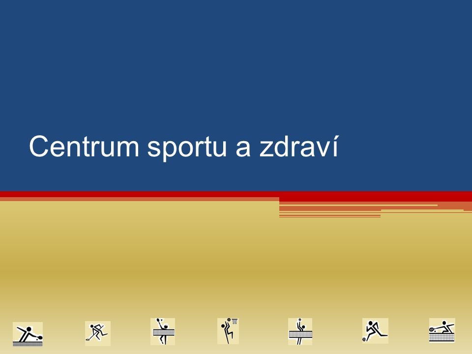 Centrum sportu a zdraví