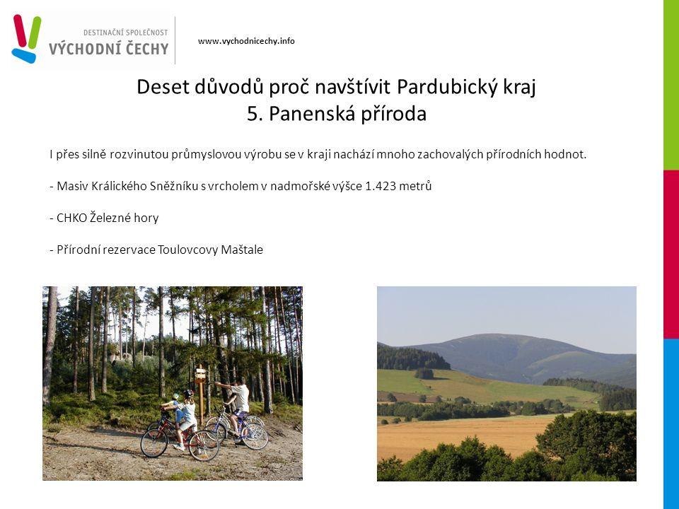 www.vychodnicechy.info I přes silně rozvinutou průmyslovou výrobu se v kraji nachází mnoho zachovalých přírodních hodnot. - Masiv Králického Sněžníku