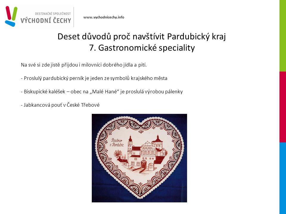 www.vychodnicechy.info Na své si zde jistě přijdou i milovníci dobrého jídla a pití. - Proslulý pardubický perník je jeden ze symbolů krajského města