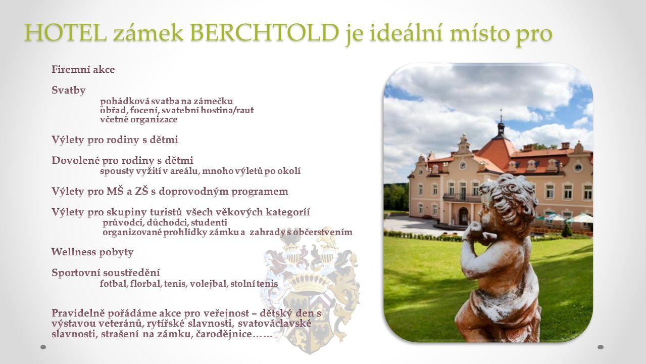 HOTEL zámek BERCHTOLD je ideální místo pro
