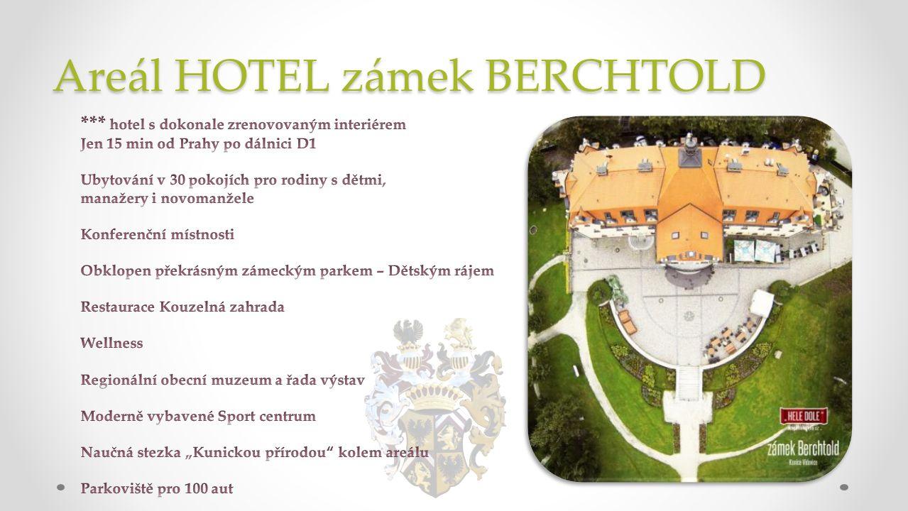 Areál HOTEL zámek BERCHTOLD