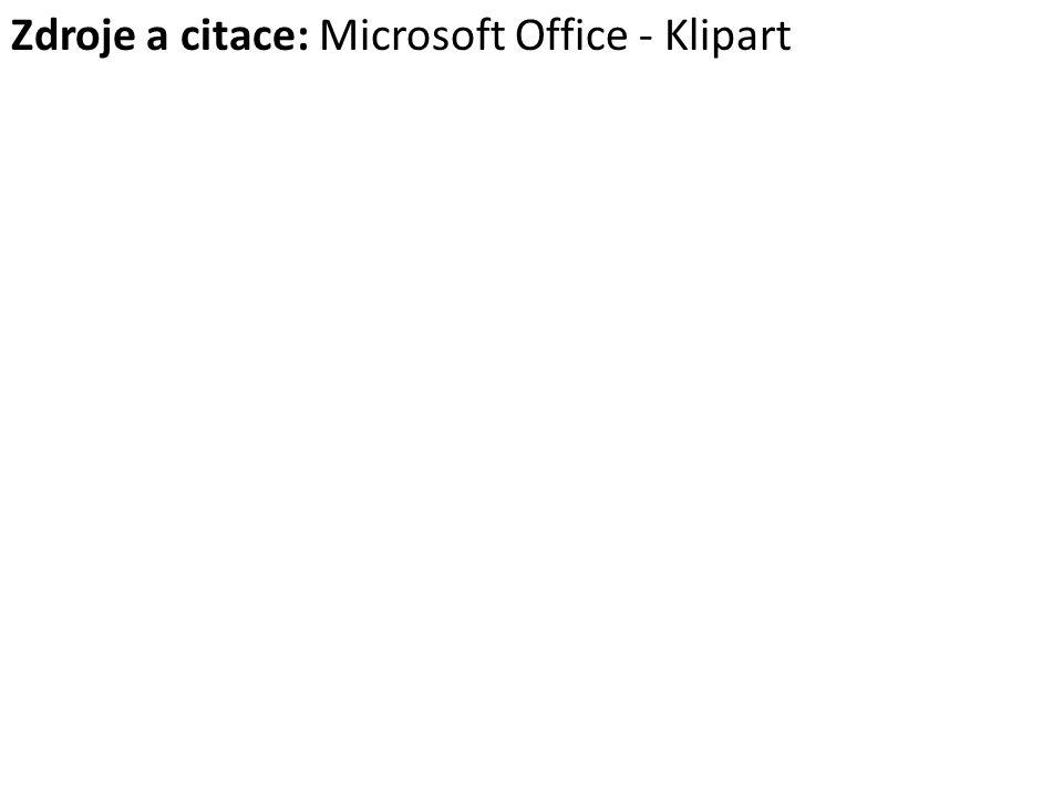 Zdroje a citace: Microsoft Office - Klipart