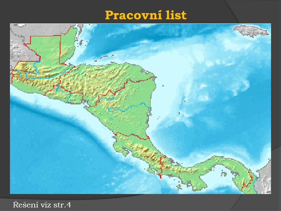 Největší kočkovitá šelma střední Ameriky JAGUÁRLEVHARTGEPARD Nejvyšší hora Střední Ameriky IZALCOTAJUMULCOORIZABA Tektonická deska, na které leží Střední Amerika SEVEROAMERICKÁJIHOAMERICKÁ KARIBSKÁ