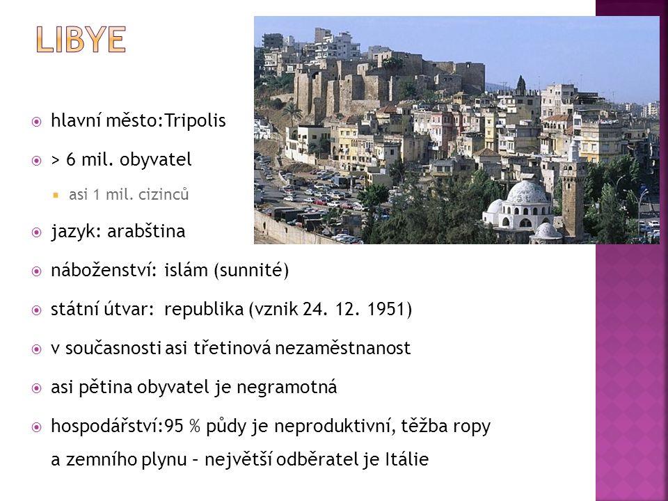  hlavní město:Tripolis  > 6 mil. obyvatel  asi 1 mil.