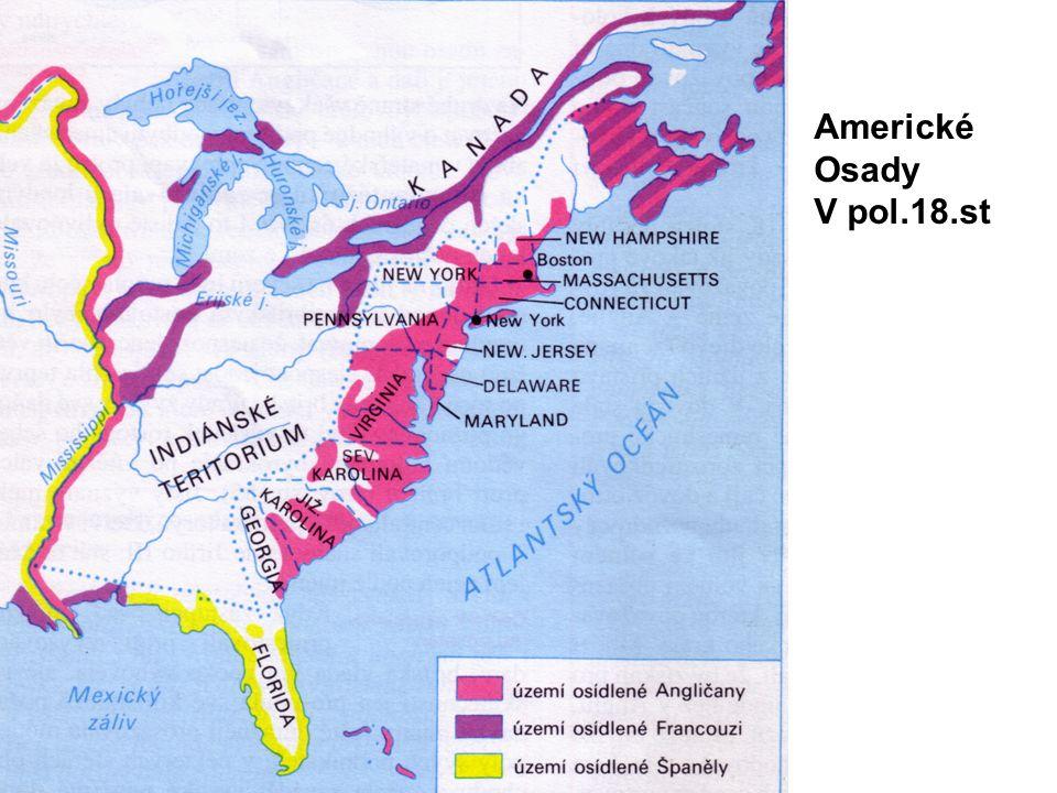 Americká revoluce V letech1775 - 1783 proběhla mezi koloniemi a Velkou Británií válka o nezávislost, která skončila vítězstvím kolonií a vznikem Spojených států amerických.