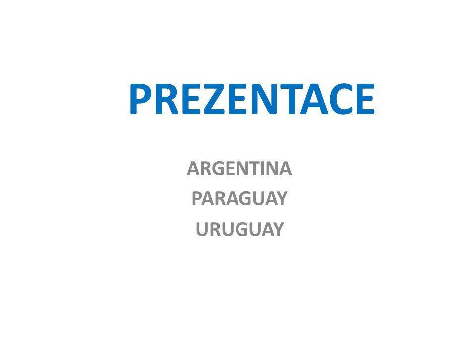 PREZENTACE ARGENTINA PARAGUAY URUGUAY